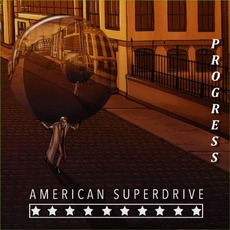 Progress by American Superdrive