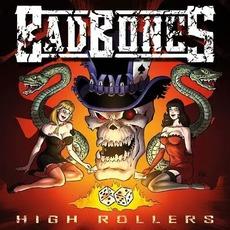 High Rollers by Bad Bones