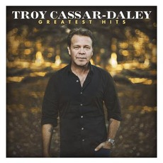 Greatest Hits by Troy Cassar-Daley