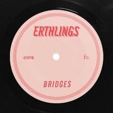 Bridges by Erthlings