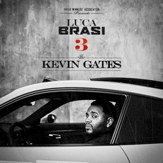 Luca Brasi 3 by Kevin Gates