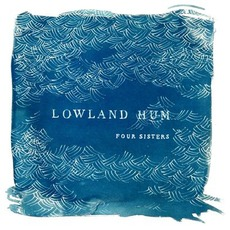 Four Sisters EP mp3 Album by Lowland Hum