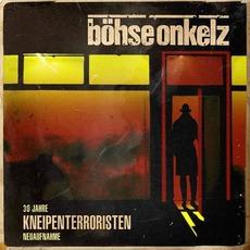 Kneipenterroristen (30 Jahre Kneipenterroristen) by Böhse Onkelz