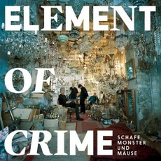 Schafe, Monster und Mäuse by Element Of Crime