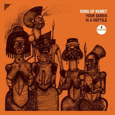 Your Queen Is a Reptile mp3 Album by Sons of Kemet