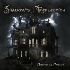 Nightstone Manor by Shadow's Reflection
