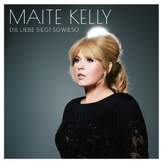 Die Liebe siegt sowieso mp3 Album by Maite Kelly