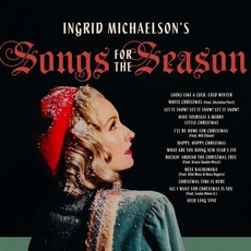 Ingrid Michaelson's Songs For The Season mp3 Album by Ingrid Michaelson