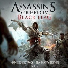 Assassin's Creed IV: Black Flag: Sea Shanty Edition, Vol. 2 mp3 Soundtrack by Various Artists