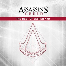 Assassin's Creed: The Best Of Jesper Kyd mp3 Soundtrack by Jesper Kyd
