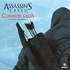 Assassin's Creed: Connor Saga Original Soundtrack mp3 Soundtrack by Various Artists