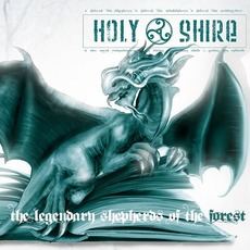 The Legendary Shepherds of the Forest mp3 Album by Holy Shire