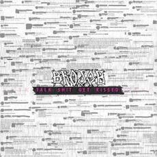 Talk Shit Get Kissed mp3 Album by Brojob