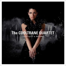 Cocktails & Dreams by The Cooltrane Quartet