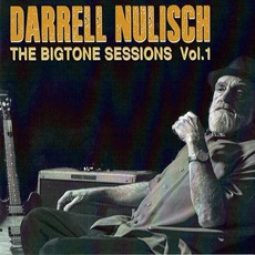 The Big Tone Sessions Vol. 1 mp3 Album by Darrell Nulish