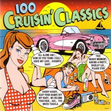 100 Cruisin' Classics mp3 Compilation by Various Artists