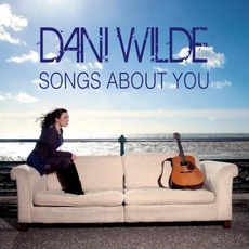 Songs About You mp3 Album by Dani Wilde