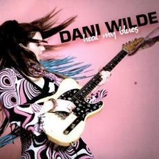 Heal My Blues by Dani Wilde