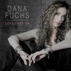 Love Lives On mp3 Album by Dana Fuchs