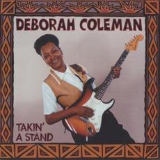 Takin' a Stand by Deborah Coleman