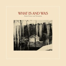 What Is And Was by Paula Frazer and Tarnation