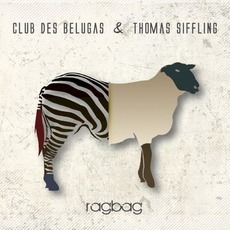 Ragbag mp3 Album by Club Des Belugas & Thomas Siffling