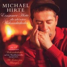 Einsamer Hirte und die schönsten Weihnachtslieder by Michael Hirte