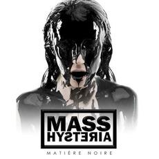 Matière noire mp3 Album by Mass Hysteria
