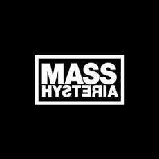 Mass Hysteria by Mass Hysteria