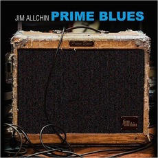 Prime Blues mp3 Album by Jim Allchin