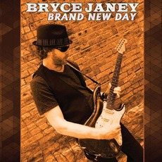 Brand New Day mp3 Album by Bryce Janey