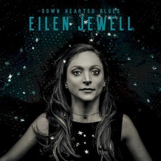 Down Hearted Blues mp3 Album by Eilen Jewell