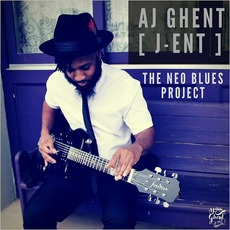 The Neo Blues Project by AJ Ghent [J-ENT]