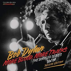 More Blood, More Tracks: The Bootleg Series Vol. 14 (Deluxe Edition) by Bob Dylan