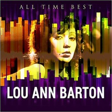 All Time Best mp3 Artist Compilation by Lou Ann Barton