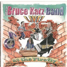 Live! At The Firefly mp3 Live by Bruce Katz Band