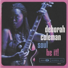 Soul Be It (Live) mp3 Live by Deborah Coleman