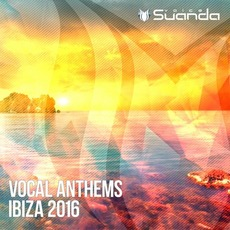 Suanda: Vocal Anthems Ibiza 2016 by Various Artists