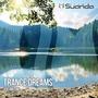 Suanda: Trance Dreams, Volume One