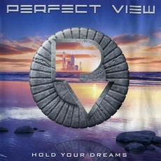 Hold Your Dreams by Perfect View