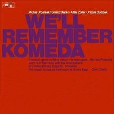 We'll Remember Komeda by Tomasz Stańko
