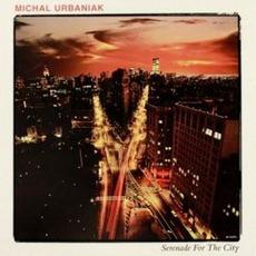 Serenade For The City by Michał Urbaniak