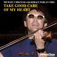 Take Good Care Of My Heart by Michał Urbaniak