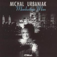 Manhattan Man by Michał Urbaniak