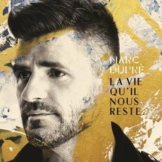 La Vie Qu'il Nous Reste by Marc Dupré