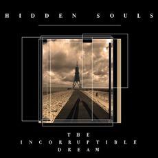 The Incorruptible Dream mp3 Album by Hidden Souls