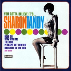 You Gotta Believe It's... by Sharon Tandy
