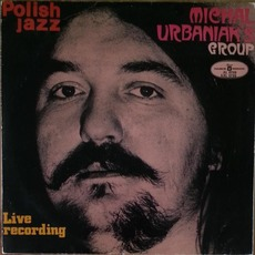 Live Recording (Re-Issue) by Michał Urbaniak's Group