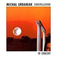 Constellation: In Concert by Michał Urbaniak