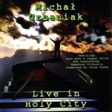 Live In Holy City by Michał Urbaniak